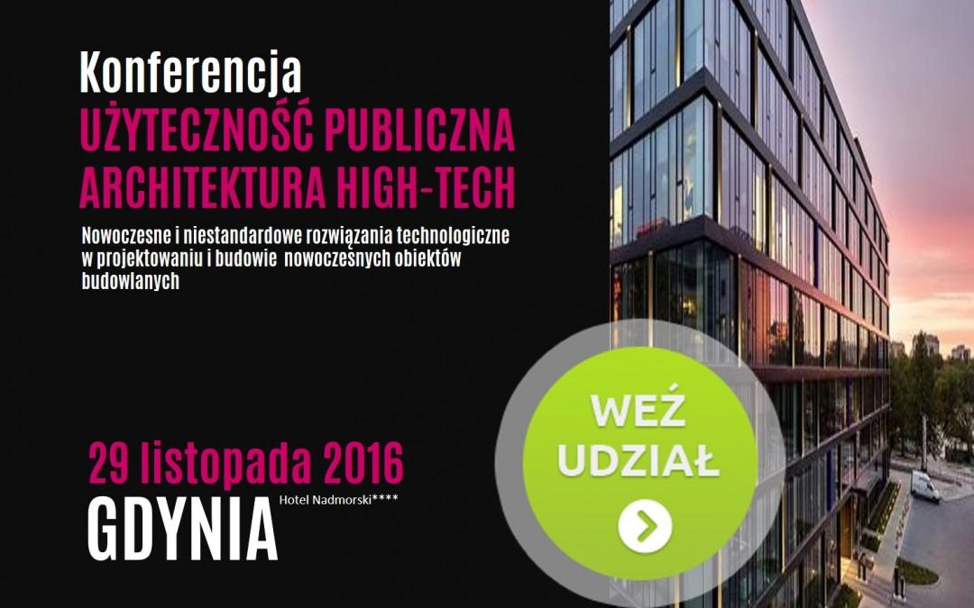 29.11 UŻYTECZNOŚĆ PUBLICZNA (ARCHITEKTURA HIGH-TECH) w Gdyni Innowacyjne rozwiązania i systemy | SMART CITY, LEED, TGIS i DGNB