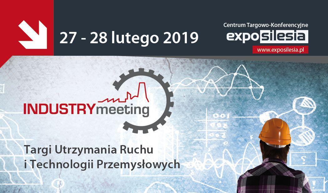 INDUSTRYmeeting 2019 – nowa odsłona targów! Utrzymanie Ruchu i Technologie Przemysłowe w lutym w Expo Silesia!